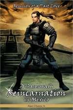 A Samurai's Reincarnation in Mexico