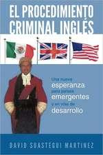 El Procedimiento Criminal Ingles