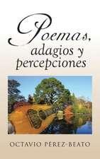 Poemas, Adagios y Percepciones