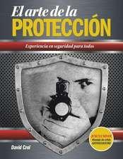 El Arte de La Proteccion