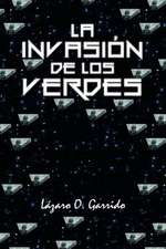 La Invasion de Los Verdes