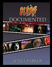 Kiss Documented Volume One