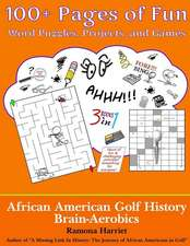 African American Golf History Brain-Aerobics
