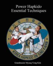 Power Hapkido Essential Techniques