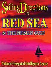 Sailing Directions 172 Red Sea and the Persian Gulf