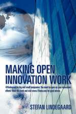 Making Open Innovation Work