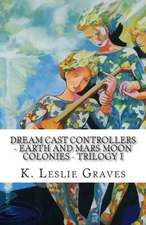 Dream Cast Controllers - Earth and Mars Moon Colonies