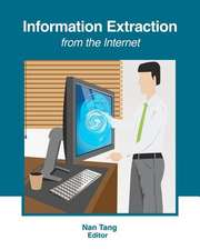 Information Extraction from the Internet