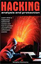 Hacking Analysis and Protection:  Hacking Analysis and Protection Methods