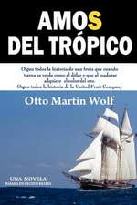 Amos del Tropico