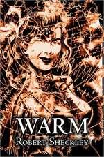 Warm by Robert Shekley, Science Fiction, Adventure