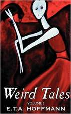 Weird Tales. Vol. I