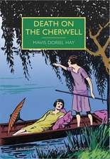 Death on the Cherwell:  A British Library Crime Classic