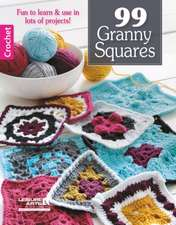 99 Granny Squares to Crochet:  Tabletop Quilts, Book 2