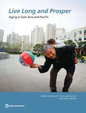 Live Long and Prosper:  Aging in East Asia and Pacific