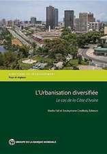 Revue de L'Urbanisation de La Cote D'Ivoire:  Pour Une Urbanisation Diversifiee