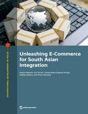 Unleashing E-Commerce for South Asian Integration