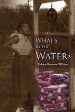 What's in the Water