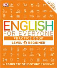 English for Everyone:  Beginner, Practice Book
