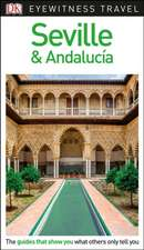 DK Eyewitness Travel Guide Seville & Andalucia