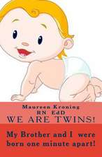 My Brother and I Were Born One Minute Apart! We Are Twins