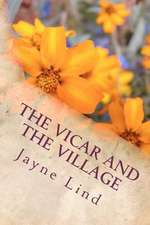 The Vicar and the Village