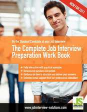 The Complete Job Interview Preparation Work Book