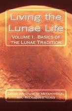 Living the Lunae Life