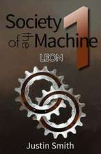 Society of the Machine