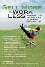 Sell More & Work Less