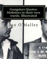 Gangsters Quotes