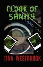 Cloak of Sanity