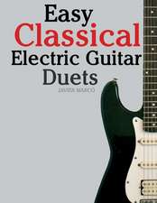 Easy Classical Electric Guitar Duets