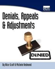 Denials, Appeals & Adjustments
