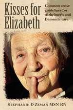 Kisses for Elizabeth