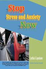 Stop Stress and Anxiety Now