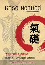 Kiso Method Structural Alignment Manual II for Non-Chiropractic Practitioners