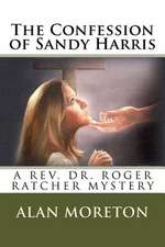 The Confession of Sandy Harris