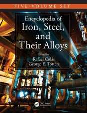 Encyclopedia of Iron, Steel, and Their Alloys, Five-Volume Set (Print)