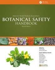 American Herbal Products Association S Botanical Safety Handbook, Second Edition:  A Life Cycle Approach