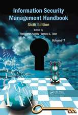 Information Security Management Handbook, Sixth Edition, Volume 7:  A Powerful Tool for Ceos