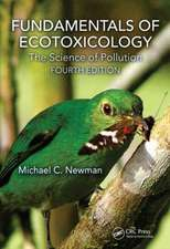 Fundamentals of Ecotoxicology