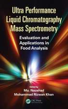 Ultra Performance Liquid Chromatography Mass Spectrometry:  Evaluation and Applications in Food Analysis