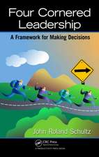 Four-Cornered Leadership:  A Framework for Making Decisions