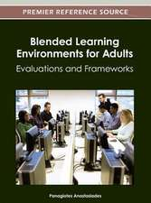 Blended Learning Environments for Adults