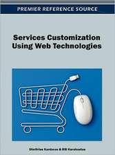 Services Customization Using Web Technologies