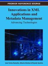 Innovations in XML Applications and Metadata Management