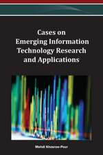 Cases on Emerging Information Technology Research and Applications