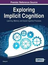 Exploring Implicit Cognition