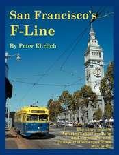 San Francisco's F-Line